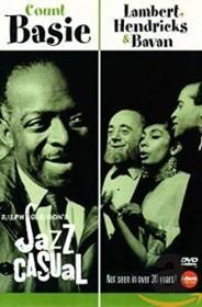 Ralph Gleason's Jazz Casual Vol. 3 - Count Basie & Lambert, Hendricks & Bavan