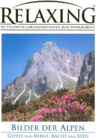 Relaxing - Bilder der Alpen -- via Amazon Partnerprogramm