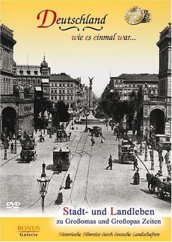 Deutschland wie es einmal war: Stadt- und Landleben -- via Amazon Partnerprogramm