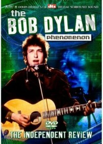 Bob Dylan - Phenomenon: The Independent Review