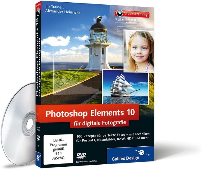 Galileo Design: Adobe Photoshop Elements 10 for digital Cameras & Lenses (German) (PC/MAC/Linux) (978-3-8362-1835-1)