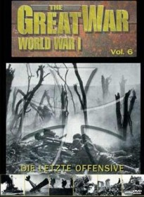The Great War - World War I, Vol. 6: Die letzte Offensive