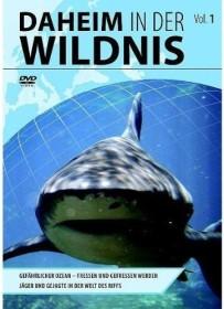 Daheim in der Wildnis Vol. 1