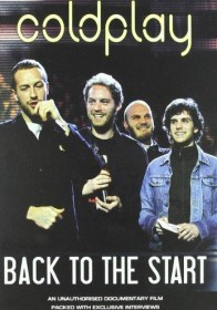 Coldplay - Back to the Start (DVD)