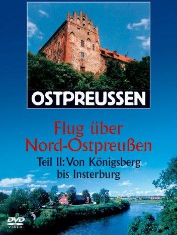 Ostpreussen - Flug über Nord-Ostpreussen Vol. 2 -- via Amazon Partnerprogramm