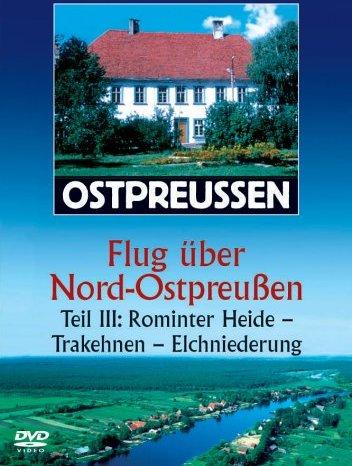 Ostpreussen - Flug über Nord-Ostpreussen Vol. 3 -- via Amazon Partnerprogramm