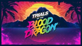 Trials of the Blood Dragon (Download) (Xbox One)