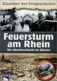 Feuersturm am Rhein - Die Abwehrschlacht im Westen (DVD)