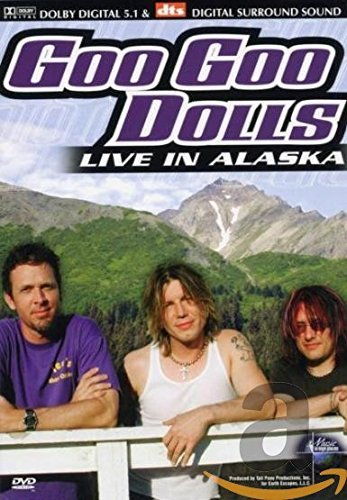 Goo Goo Dolls - Live in Alaska -- via Amazon Partnerprogramm