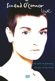Sinead O'Connor - The Value of Ignorance/The Year of the Horse