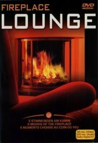 Fireplace Lounge (DVD)