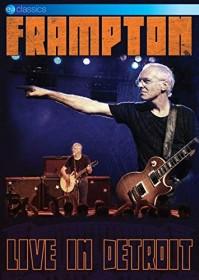 Peter Frampton - Live in Detroit (DVD)