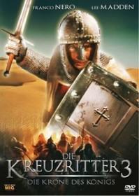 Die Kreuzritter 3 - Die Krone des Königs