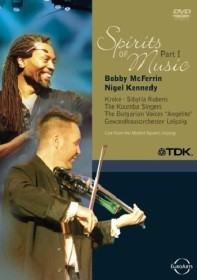 Bobby McFerrin & Nigel Kennedy - Spirits of Music, Part 1