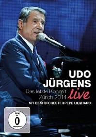 Udo Jürgens - Das letzte Konzert/Zürich 2014