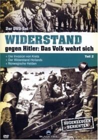 Widerstand gegen Hitler: Das Volk wehrt sich - Teil 2
