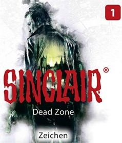 Sinclair - Dead Zone Folge 1 - Zeichen