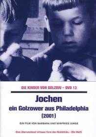 Die Kinder von Golzow Vol. 13: Jochen - Ein Golzower aus Philadelphia