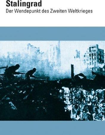 Stalingrad - Wendepunkt des zweiten Weltkrieges -- via Amazon Partnerprogramm