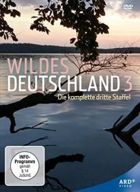 Wildes Deutschland Staffel 3