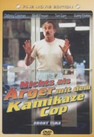 Nicht als Ärger mit dem Kamikaze Cop