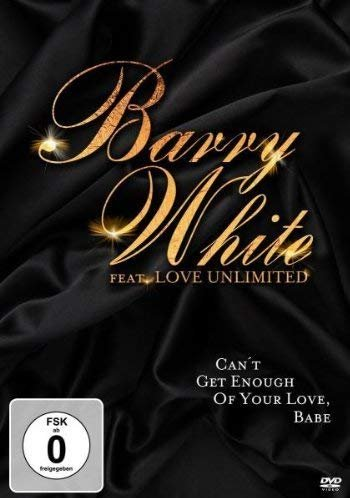 Barry White feat. Love Unlimited - Can't Get Enough Of Your Love, Baby -- via Amazon Partnerprogramm