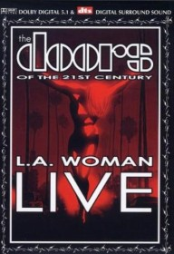 The Doors of the 21st Century - Live in Concert