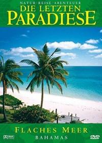 Die letzten Paradiese Vol. 33: Bahamas - Flaches Meer
