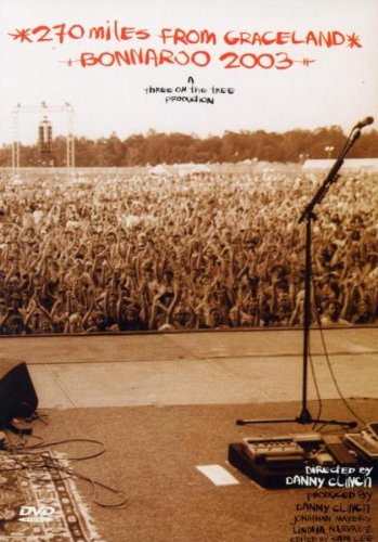 Bonnaroo 2003: 270 Miles from Graceland -- via Amazon Partnerprogramm