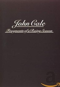 John Cale - Fragmnets of a Rainy Season