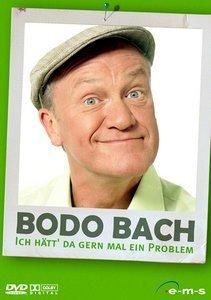 Bodo Bach - Ich hätt' gern mal ein Problem!