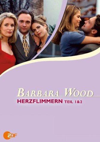 Barbara Wood: Herzflimmern, Teil 1 & 2 -- via Amazon Partnerprogramm