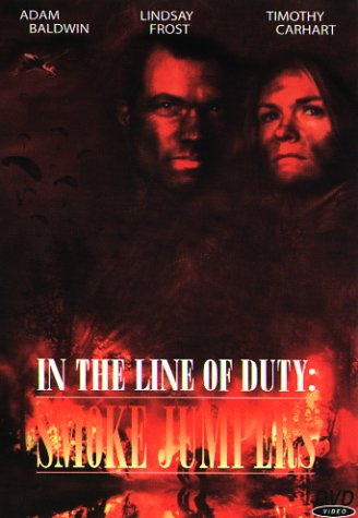 In the Line of Duty: Smoke Jumpers -- via Amazon Partnerprogramm