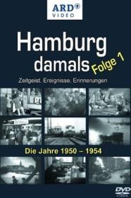 Hamburg damals Folge 1: Die Jahre 1950-1954