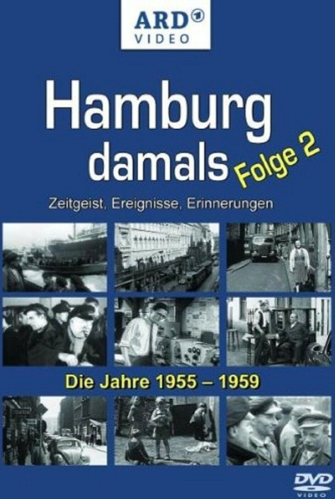 Hamburg damals Folge 2: Die Jahre 1955-1959 -- via Amazon Partnerprogramm
