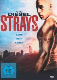 Strays - Lebe Dein Leben! (DVD)