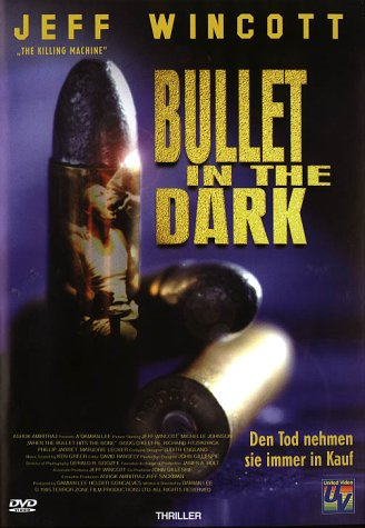 Bullet In The Dark -- via Amazon Partnerprogramm