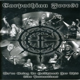 Carpathian Forest - We' re going to Hollywood for this: Live Perversions (DVD)